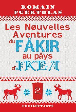Téléchargez le livre :  Les Nouvelles Aventures du fakir au pays d'Ikea