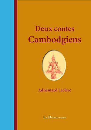 Téléchargez le livre :  Deux contes cambodgiens
