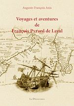 Télécharger le livre :  Voyages et aventures de François Pyrard de Laval