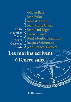 Téléchargez le livre :  Les marins écrivent à l'encre salée