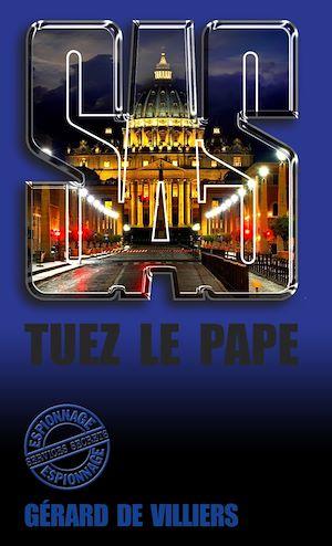 Téléchargez le livre :  SAS 142 Tuez le pape