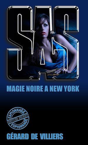 Téléchargez le livre :  SAS 11 magie noire à New-York