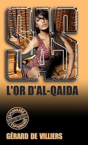 Téléchargez le livre :  SAS 151 L'Or d'Al-Quaïda