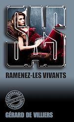 Télécharger le livre :  SAS 153 Ramenez les vivants