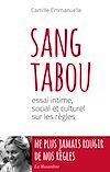 Téléchargez le livre numérique:  Sang tabou. Essai intime, social et culturel sur les règles