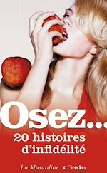 Télécharger le livre :  Osez 20 histoires d'infidélité