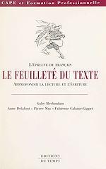 Télécharger cet ebook : Le Feuilleté du texte : L'Épreuve de français, approfondir la lecture et l'écriture