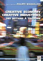Télécharger cet ebook : Creative economy, creative industries : des notions à traduire