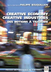 Télécharger le livre : Creative economy, creative industries : des notions à traduire