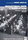Téléchargez le livre numérique:  Industrialiser l'éducation