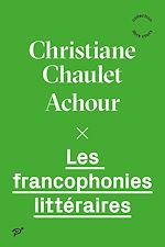 Télécharger le livre :  Les francophonies littéraires
