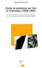 Télécharger cet ebook : Écrits et entretiens sur l'art et l'animation (1926-1981)