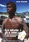 Téléchargez le livre numérique:  Île rêvée, île réelle. Le multiculturalisme à l'île Maurice
