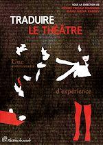 Télécharger le livre :  Traduire le théâtre