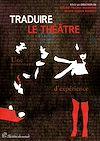 Téléchargez le livre numérique:  Traduire le théâtre