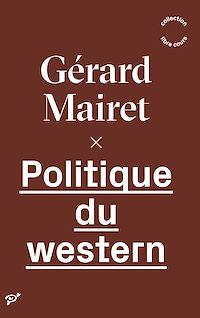 Télécharger le livre : Politique du western