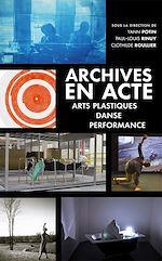 Télécharger le livre :  Archives en acte