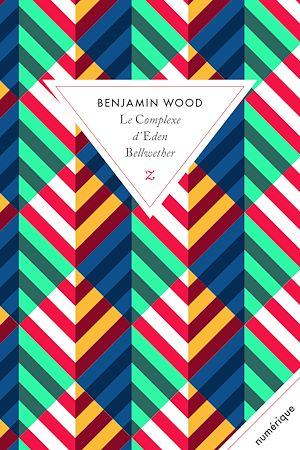 Téléchargez le livre :  Le Complexe d'Eden Bellwether