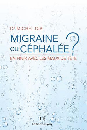 Téléchargez le livre :  Migraine ou céphalée
