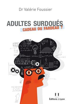 Téléchargez le livre :  Adultes surdoués
