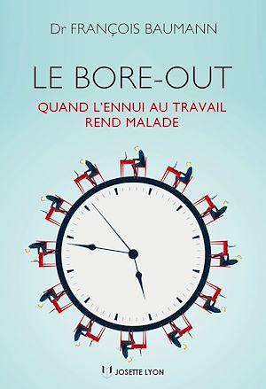 Téléchargez le livre :  Le Bore out