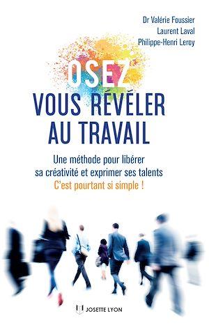 Téléchargez le livre :  Osez vous révéler au travail