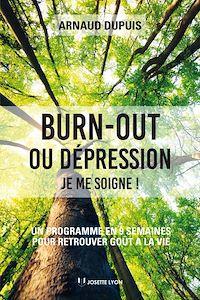 Télécharger le livre : Burn-out ou dépression je me soigne