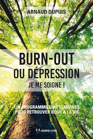 Téléchargez le livre :  Burn-out ou dépression je me soigne