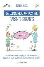 Télécharger le livre :  La communication positive parents enfants