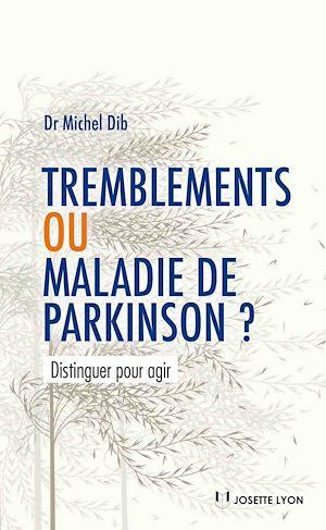 Téléchargez le livre :  Tremblements ou maladie de Parkinson