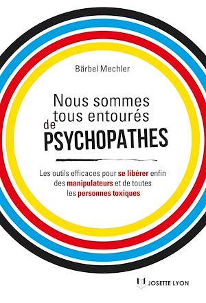 Téléchargez le livre :  Nous sommes tous des psychopathes
