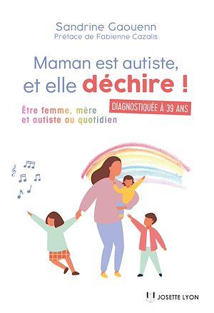 Téléchargez le livre :  Maman est autiste, et elle déchire