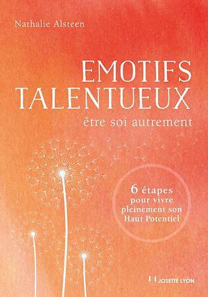 Téléchargez le livre :  Émotifs talentueux