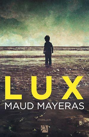 Téléchargez le livre :  Lux