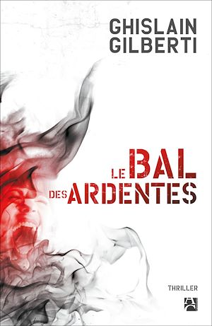 Téléchargez le livre :  Le Bal des Ardentes