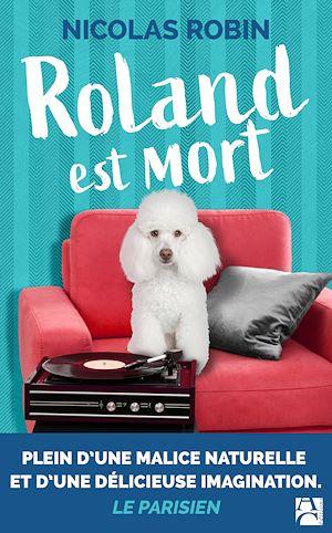 Téléchargez le livre :  Roland est mort