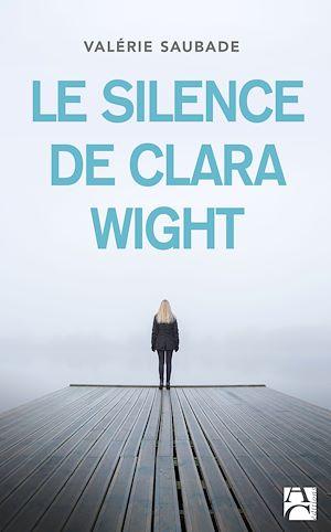Téléchargez le livre :  Le Silence de Clara Wight