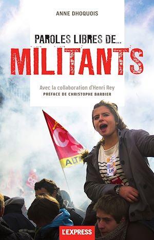 Téléchargez le livre :  Paroles libres de... militants
