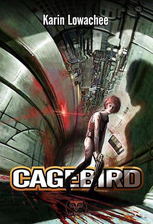 Téléchargez le livre :  Cagebird