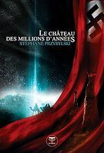 Télécharger cet ebook : Le Château des Millions d'Années
