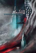 Télécharger cet ebook : Club Uranium