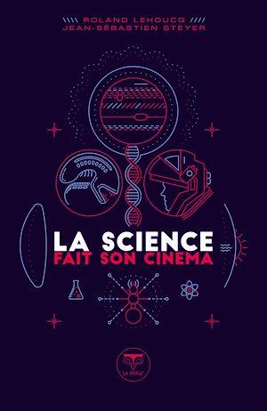 Téléchargez le livre :  La Science fait son cinéma