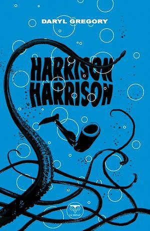 Téléchargez le livre :  Harrison Harrison