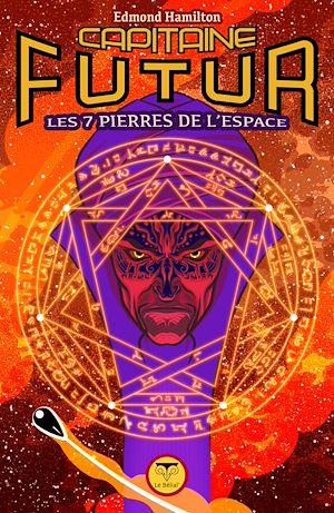 Téléchargez le livre :  Capitaine Futur 5 Les Sept Pierres de l'espace