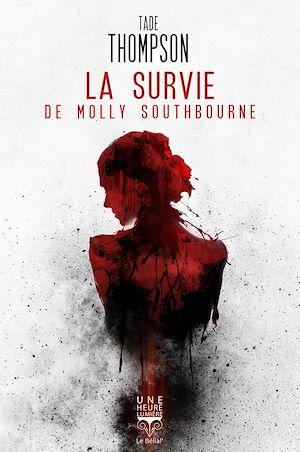 Téléchargez le livre :  La Survie de Molly Southbourne