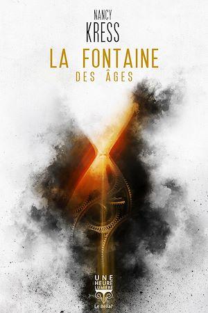 Téléchargez le livre :  La Fontaine des âges