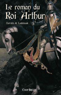 Téléchargez le livre numérique:  Le Roman du roi Arthur - Tome 1
