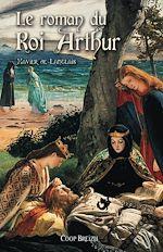 Télécharger le livre :  Le Roman du roi Arthur - Tome 2