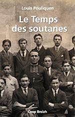Télécharger le livre :  Le temps des soutanes