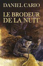 Télécharger le livre :  Le brodeur de la nuit